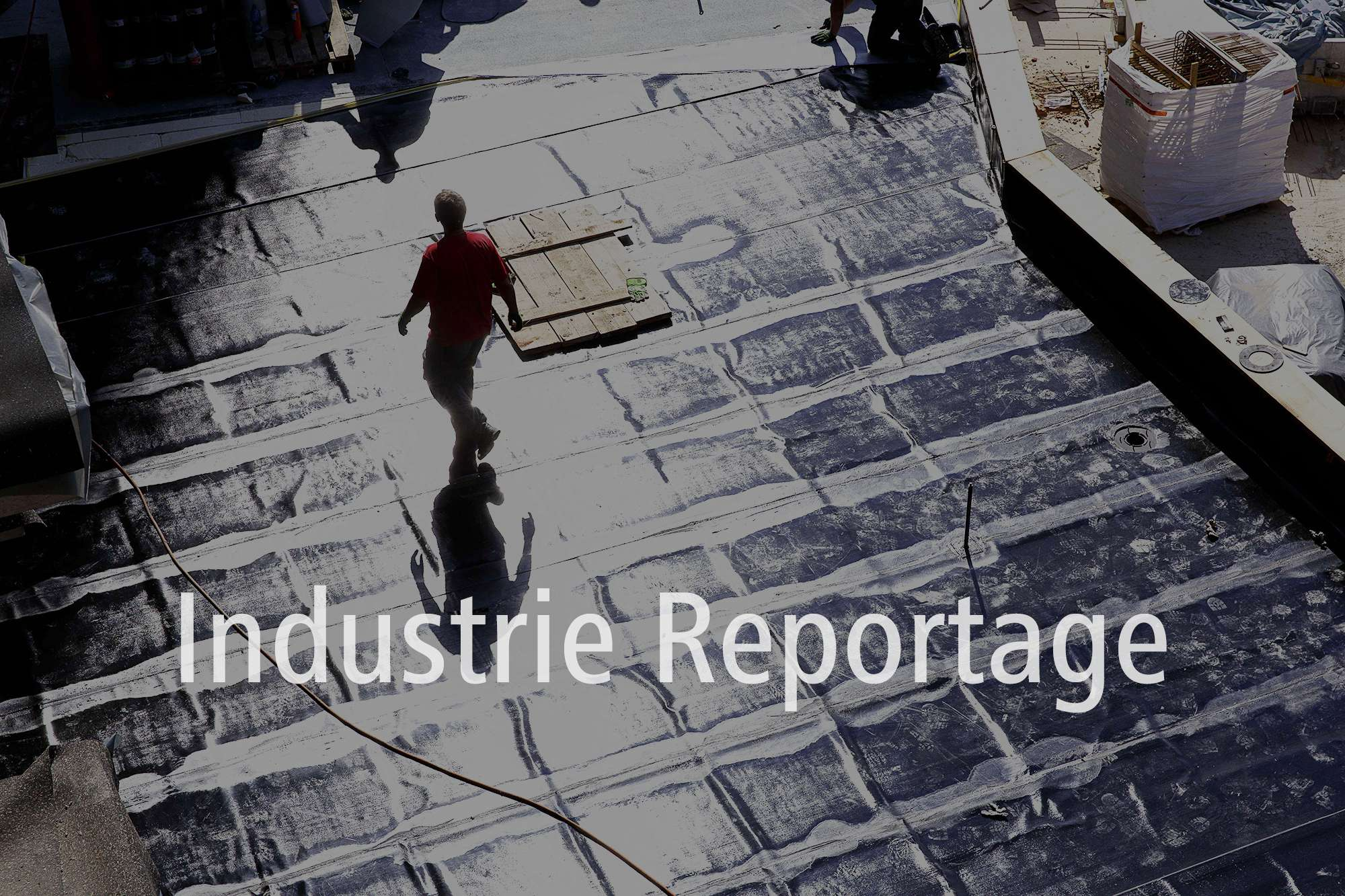 Industrie-Reportage